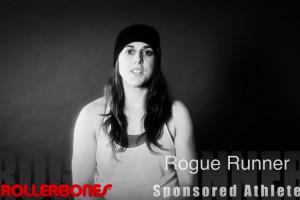 Rogue Runner on Rollerbones Turbo Wheels